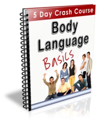 Product picture Body Language Basics - The  Basics of Reading Body Language