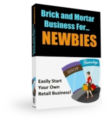 Product picture Brick and Mortar Business - Start your own retail business.