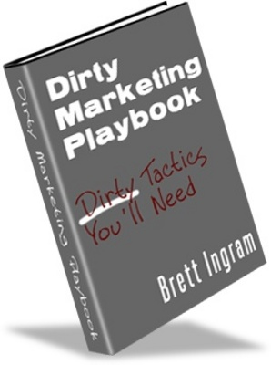 Product picture Dirty Marketing Playbook Make Money Online